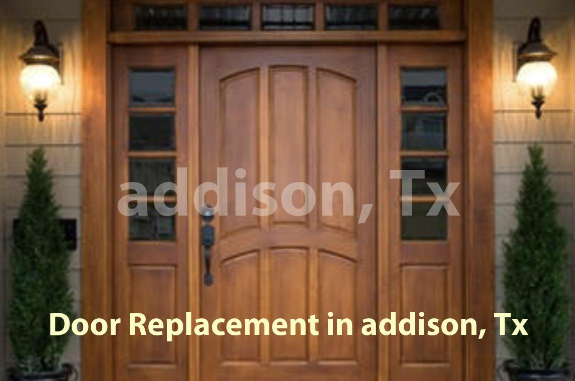 Door Replacement in Addison, TX