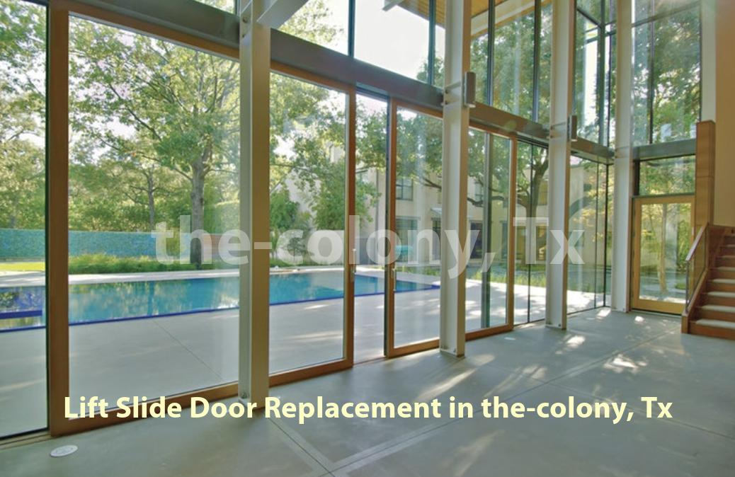 Lift Slide Door Replacement - The Colony