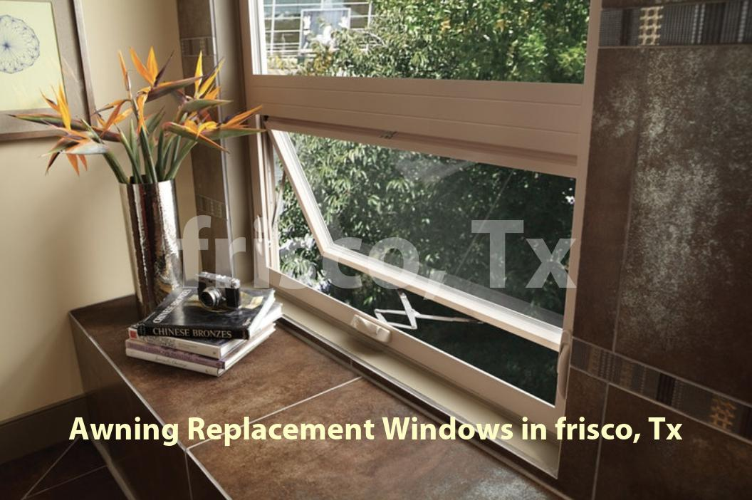 Awning Replacement Windows Frisco